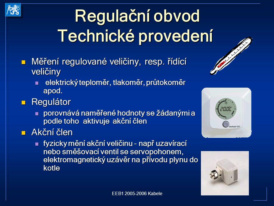 Regulační obvod Technické provedení
