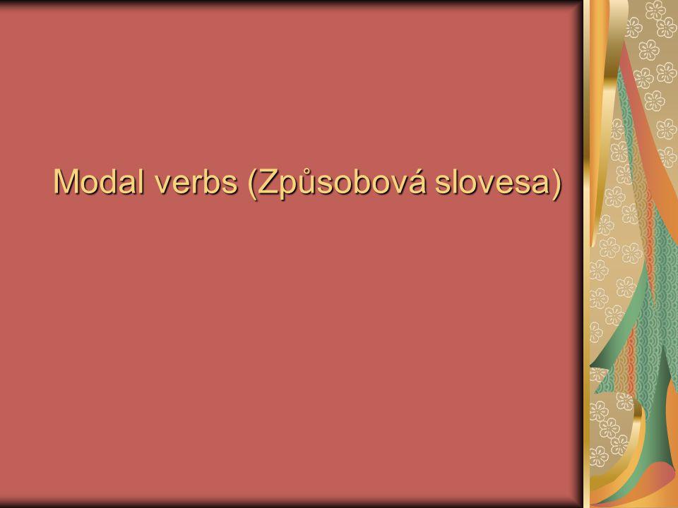 Modal verbs (Způsobová slovesa)