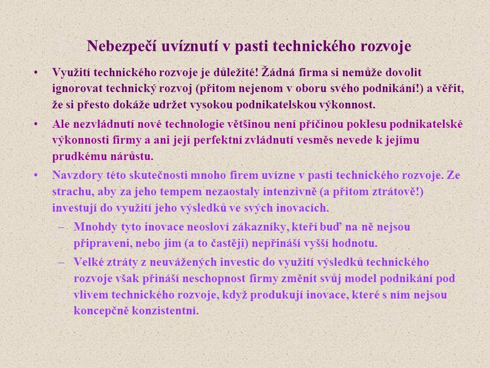 Nebezpečí uvíznutí v pasti technického rozvoje
