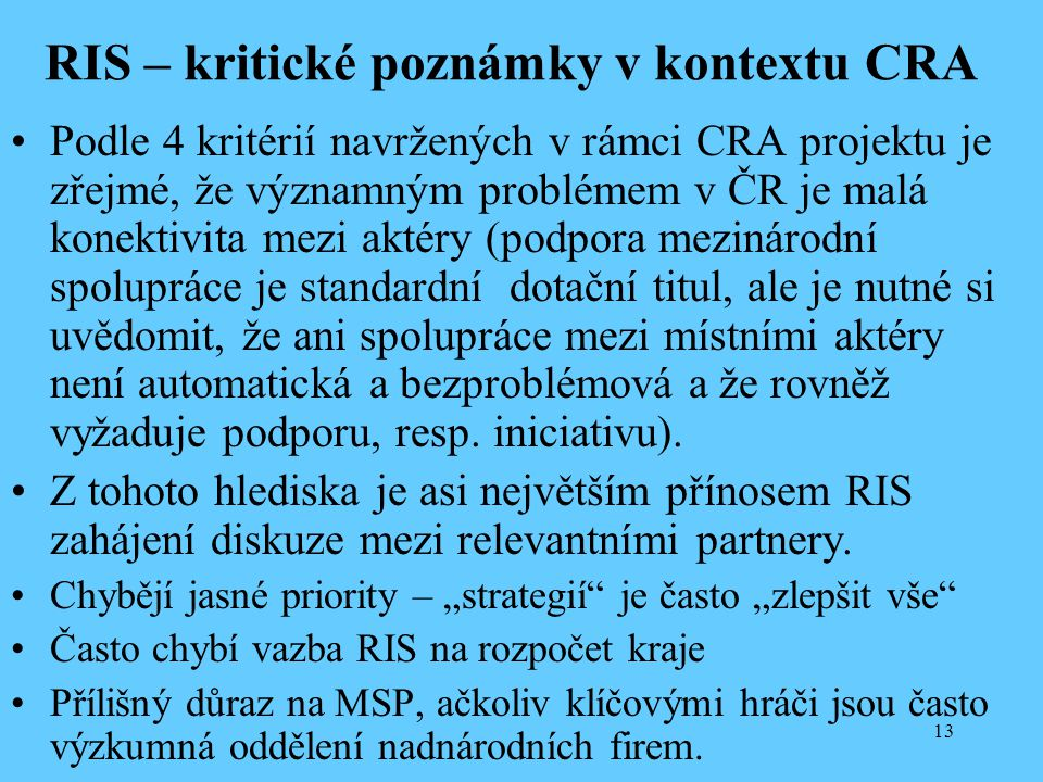 RIS – kritické poznámky v kontextu CRA