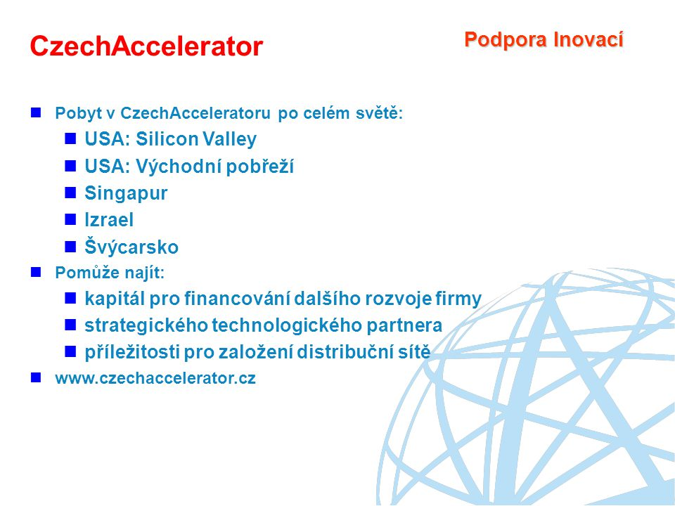 CzechAccelerator Podpora Inovací USA: Silicon Valley