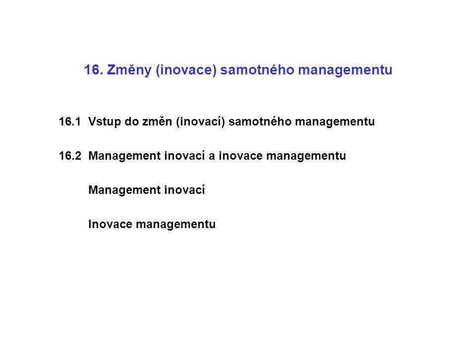 16. Změny (inovace) samotného managementu