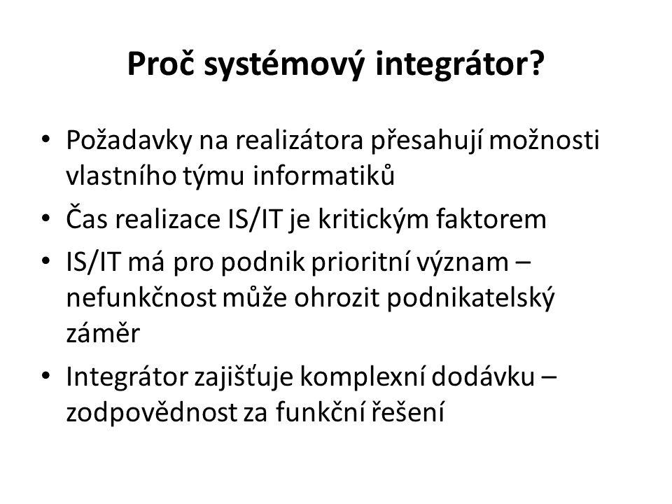 Proč systémový integrátor