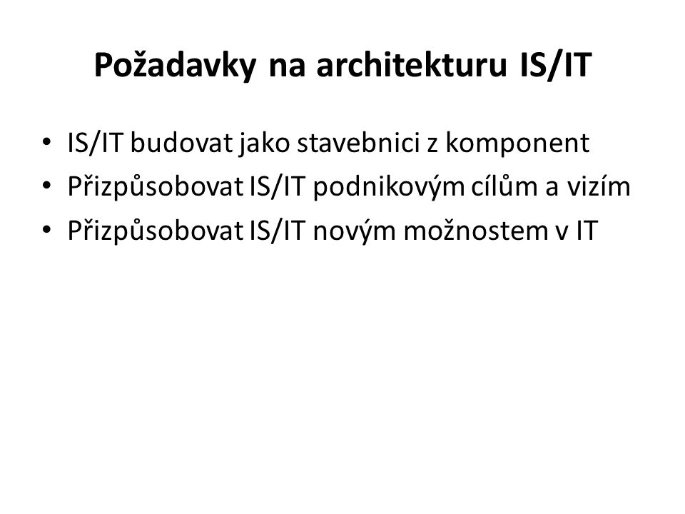 Požadavky na architekturu IS/IT