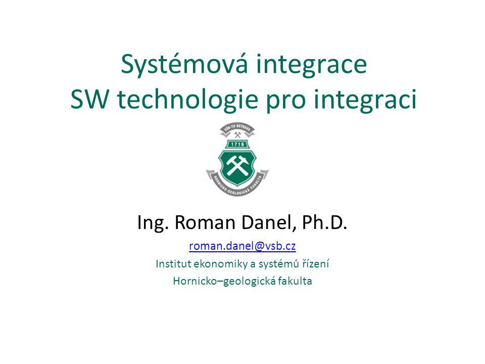 Systémová integrace SW technologie pro integraci