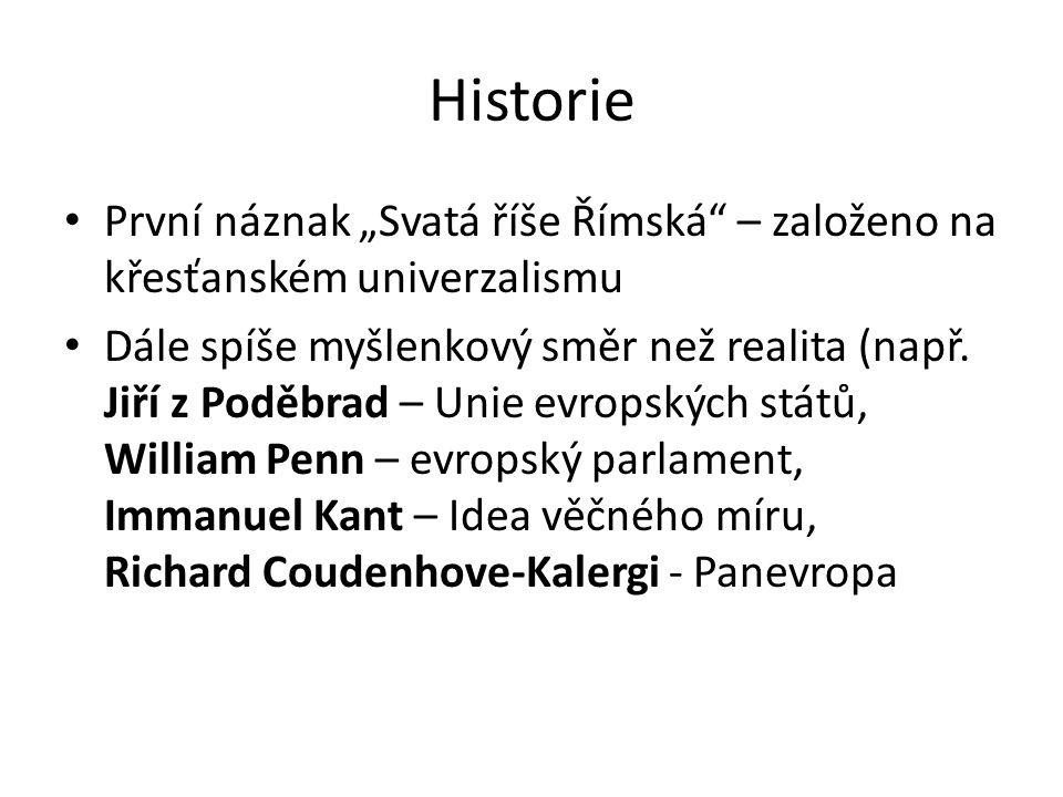 """Historie První náznak """"Svatá říše Římská – založeno na křesťanském univerzalismu."""