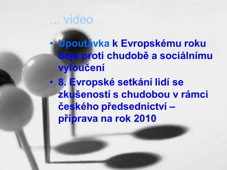 ... video Upoutávka k Evropskému roku boje proti chudobě a sociálnímu vyloučení.