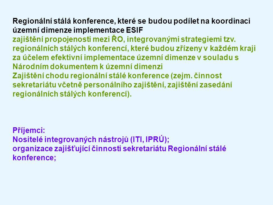Regionální stálá konference, které se budou podílet na koordinaci územní dimenze implementace ESIF