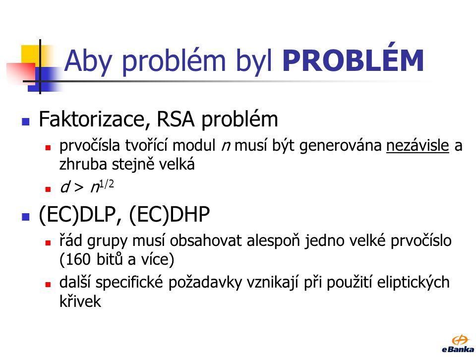 Aby problém byl PROBLÉM
