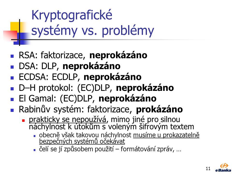 Kryptografické systémy vs. problémy