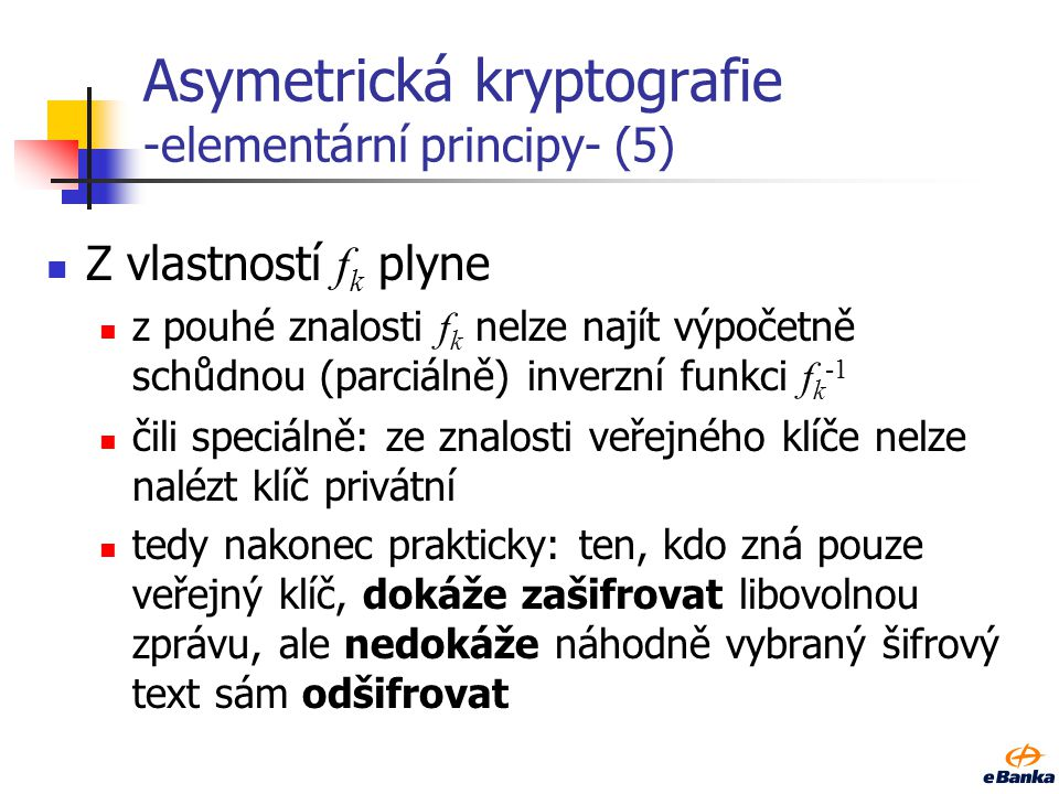 Asymetrická kryptografie -elementární principy- (5)