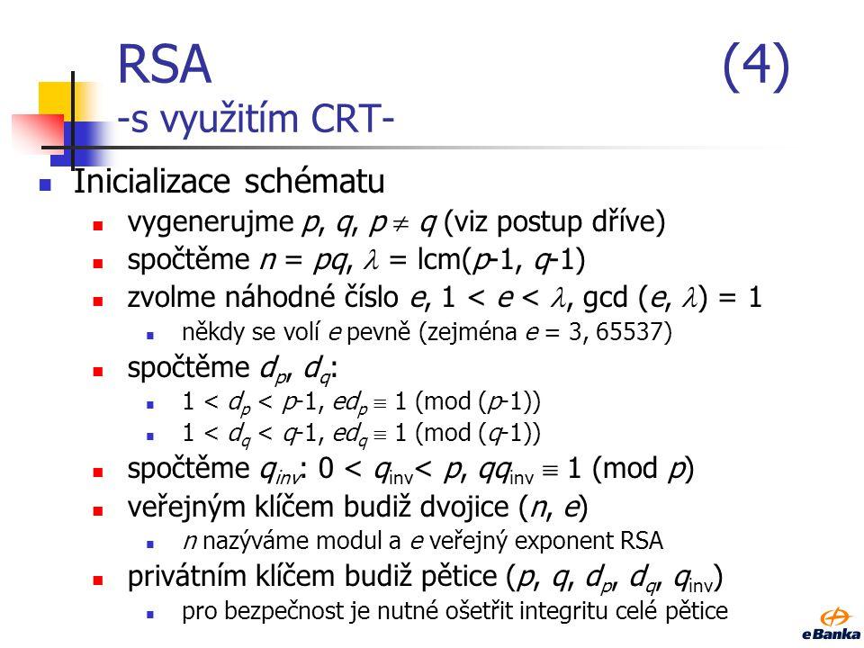 RSA (4) -s využitím CRT- Inicializace schématu
