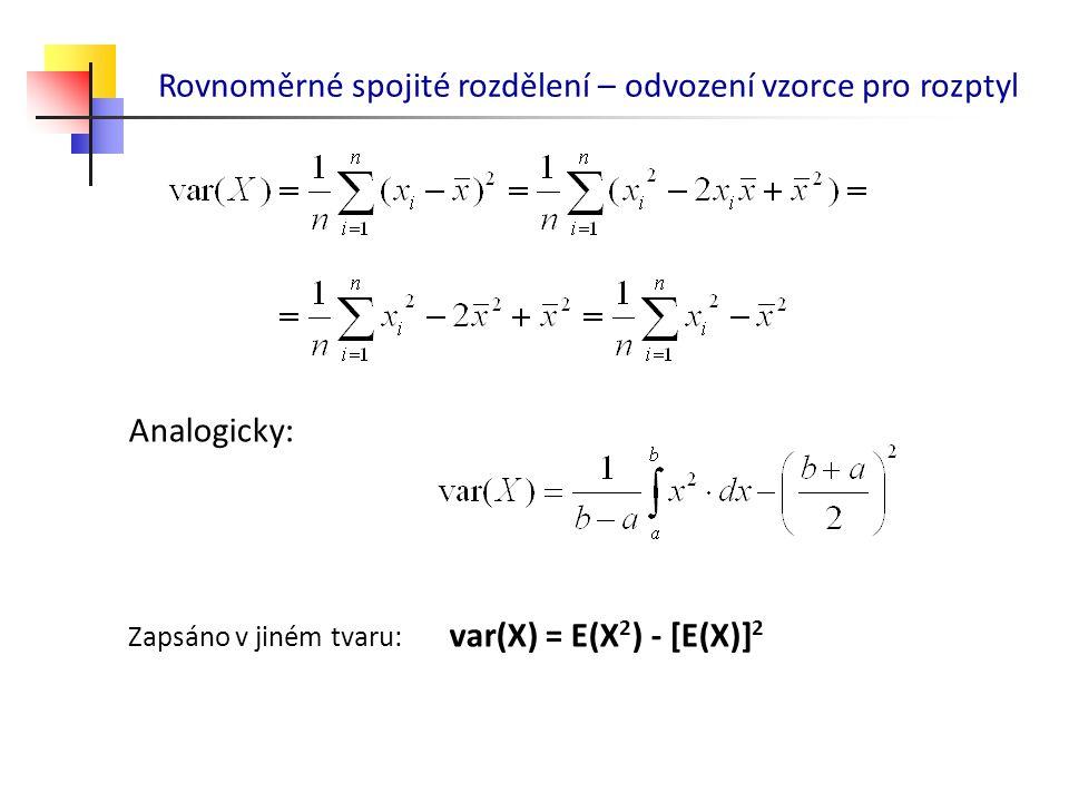 Rovnoměrné spojité rozdělení – odvození vzorce pro rozptyl
