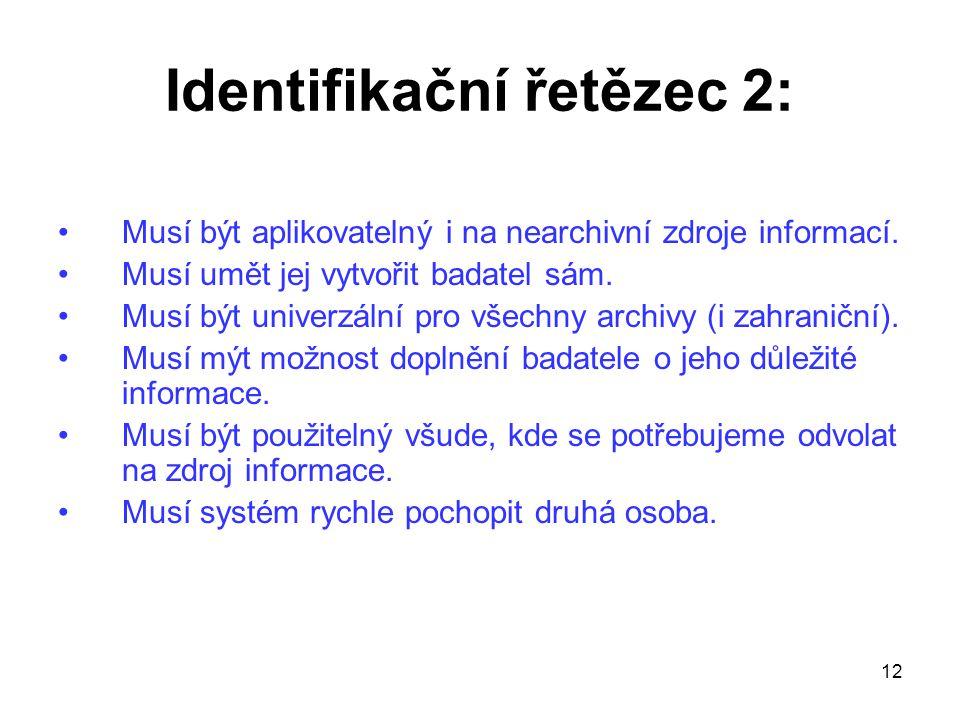Identifikační řetězec 2: