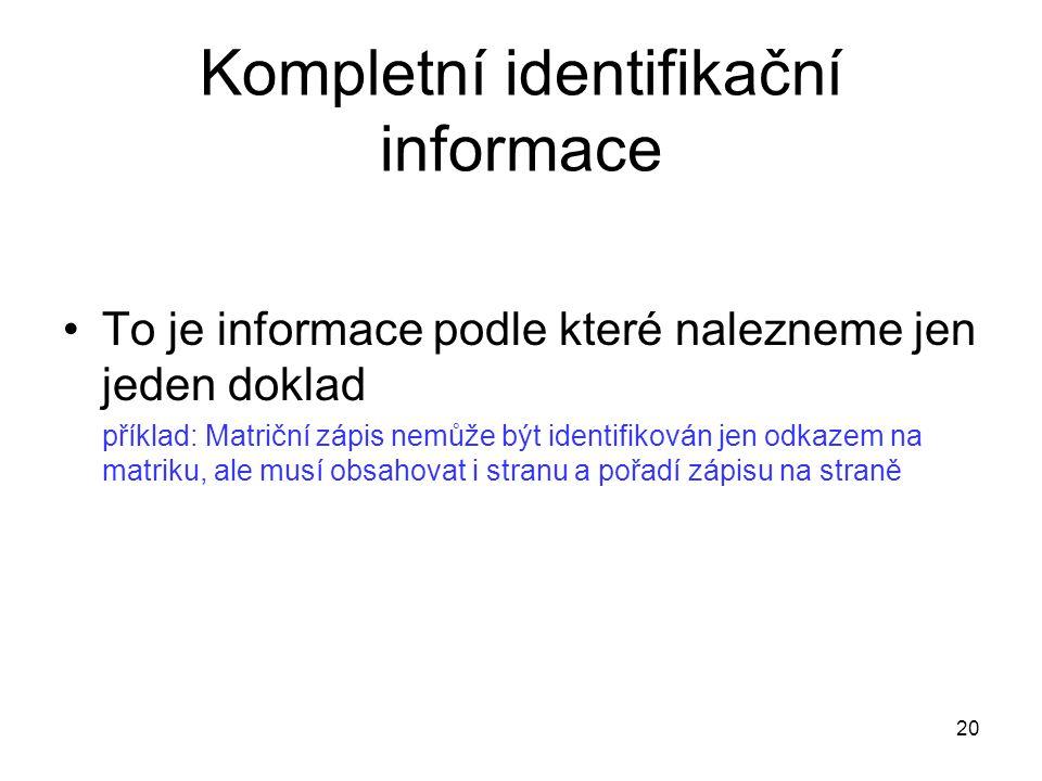 Kompletní identifikační informace
