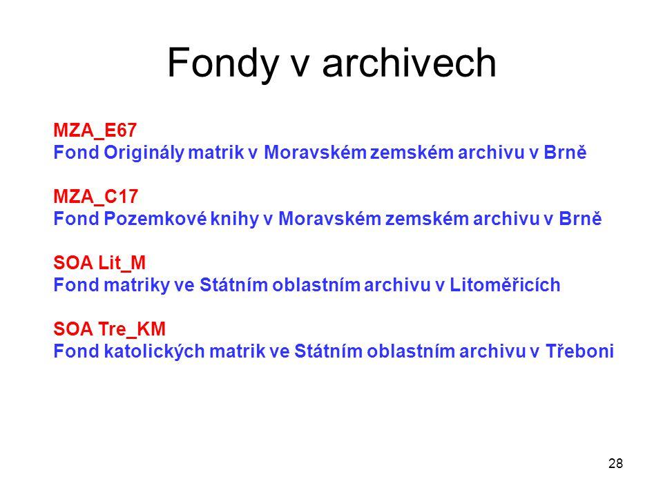Fondy v archivech MZA_E67