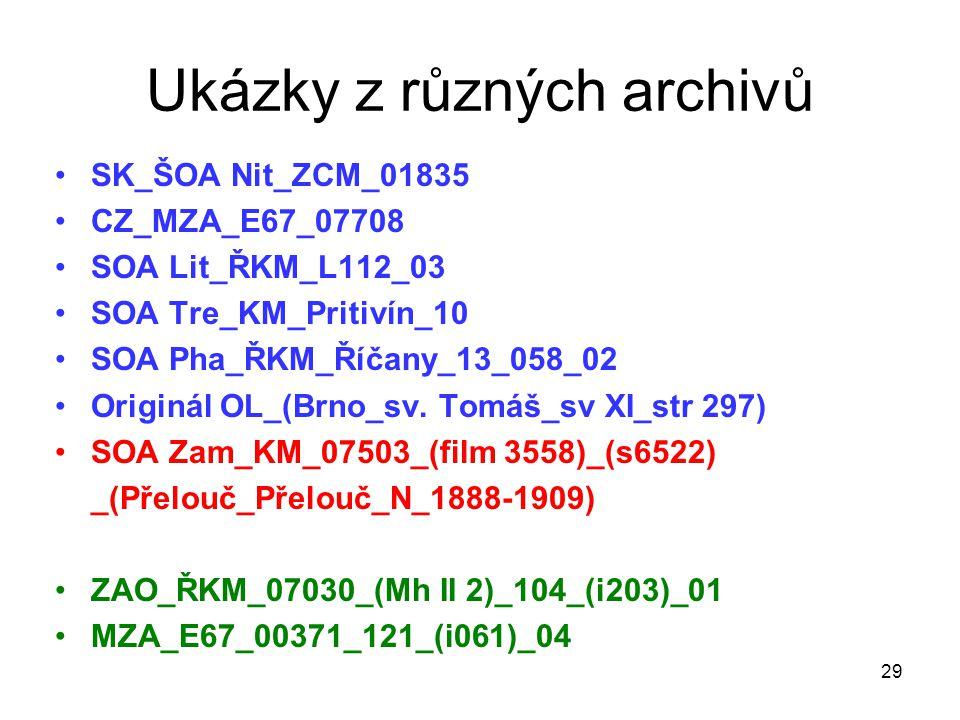 Ukázky z různých archivů