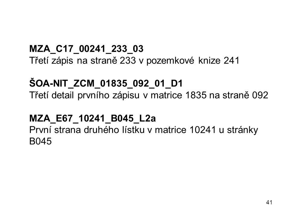MZA_C17_00241_233_03 Třetí zápis na straně 233 v pozemkové knize 241. ŠOA-NIT_ZCM_01835_092_01_D1.