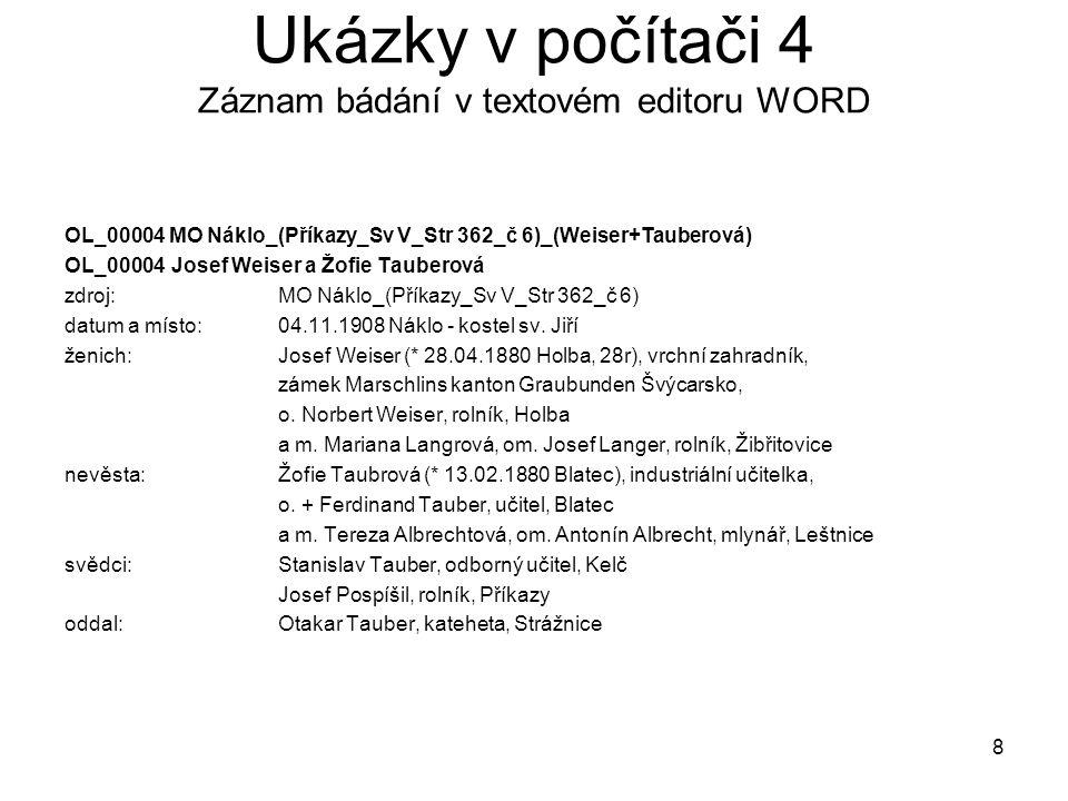 Ukázky v počítači 4 Záznam bádání v textovém editoru WORD