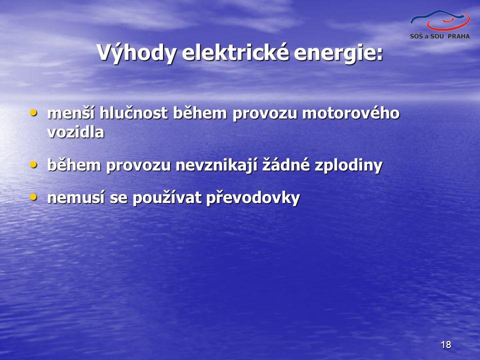 Výhody elektrické energie: