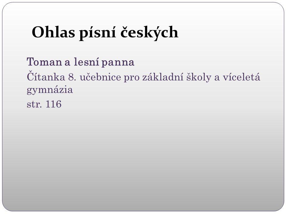 Ohlas písní českých Toman a lesní panna