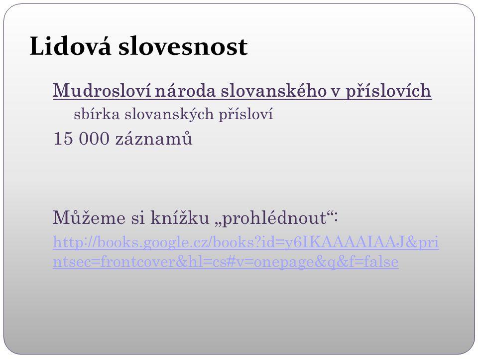 Lidová slovesnost Mudrosloví národa slovanského v příslovích