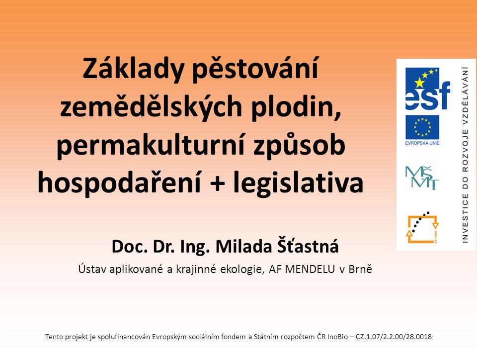Doc. Dr. Ing. Milada Šťastná