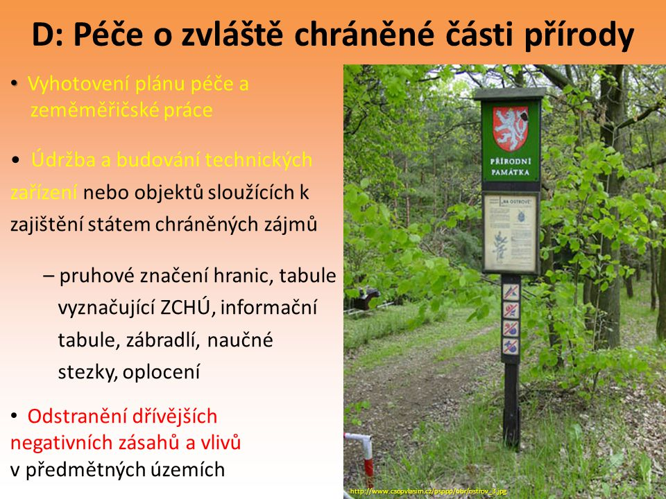 D: Péče o zvláště chráněné části přírody