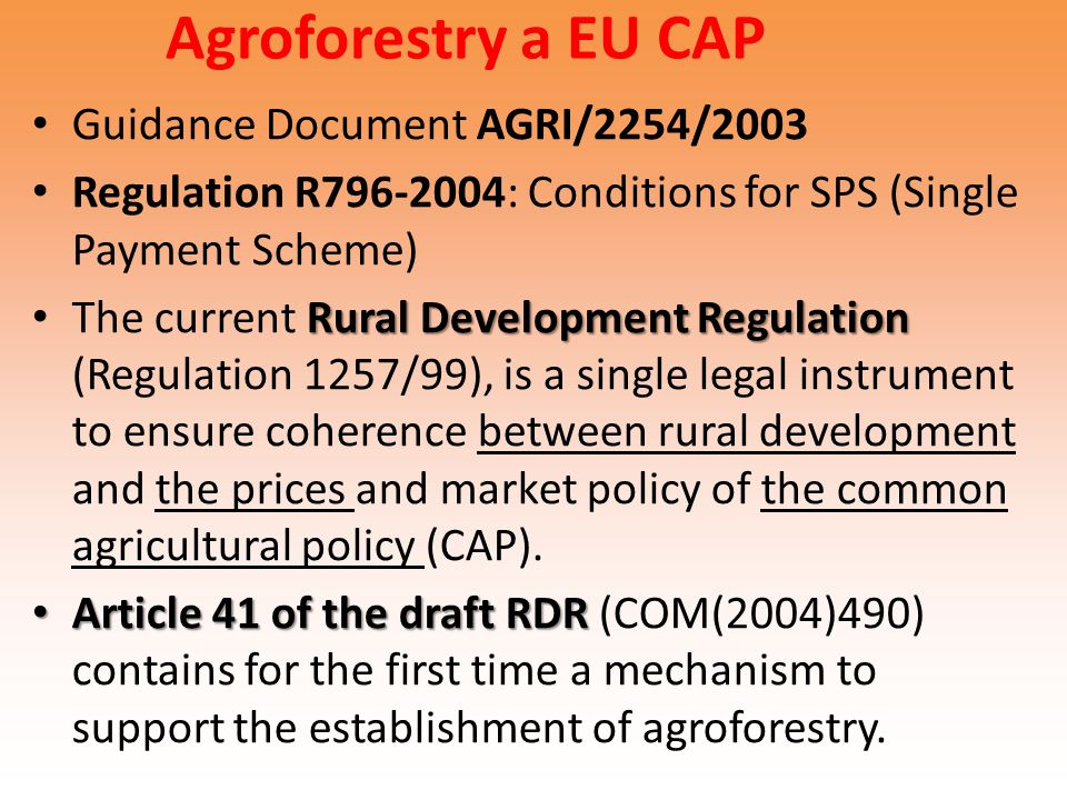 Agroforestry a EU CAP Guidance Document AGRI/2254/2003