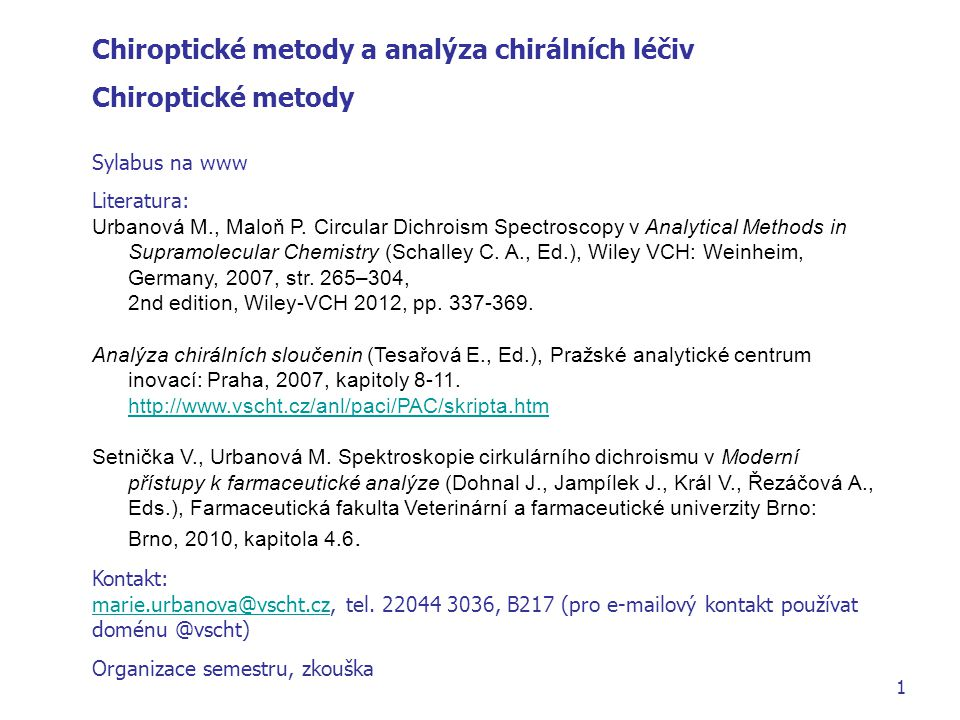 Chiroptické metody a analýza chirálních léčiv Chiroptické metody