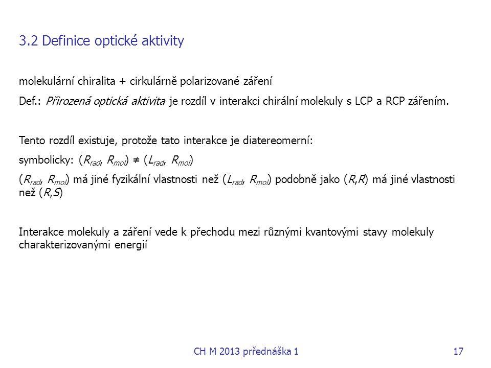 3.2 Definice optické aktivity