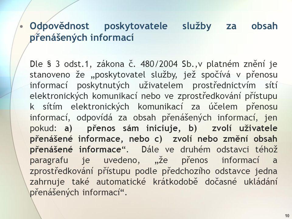 Odpovědnost poskytovatele služby za obsah přenášených informací