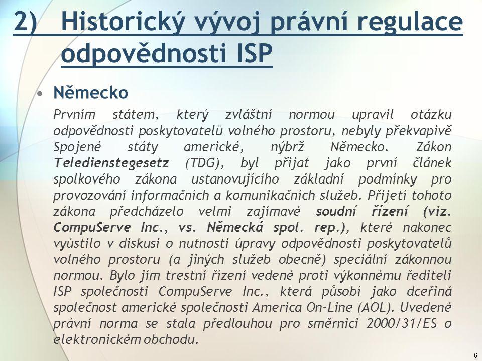 2) Historický vývoj právní regulace odpovědnosti ISP