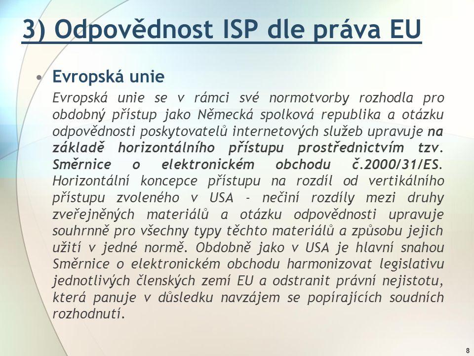3) Odpovědnost ISP dle práva EU