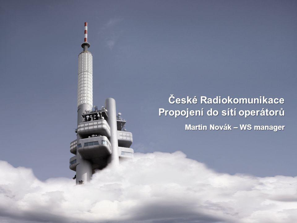 České Radiokomunikace Propojení do sítí operátorů