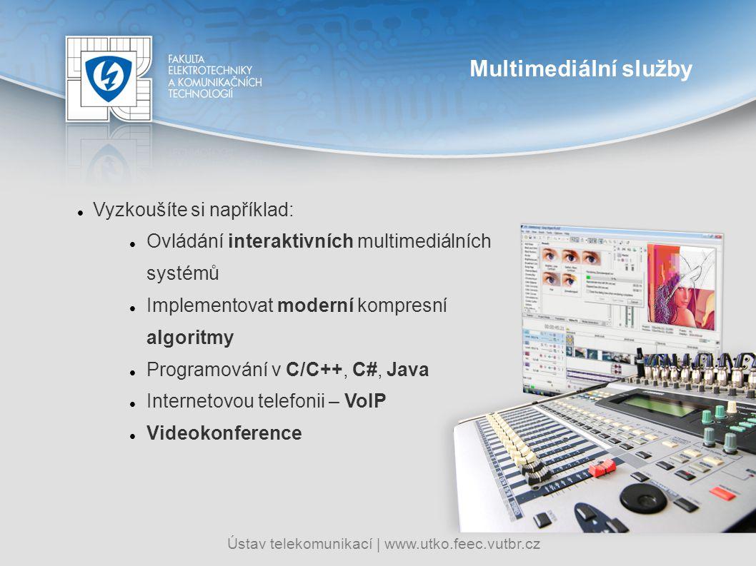Multimediální služby Vyzkoušíte si například:
