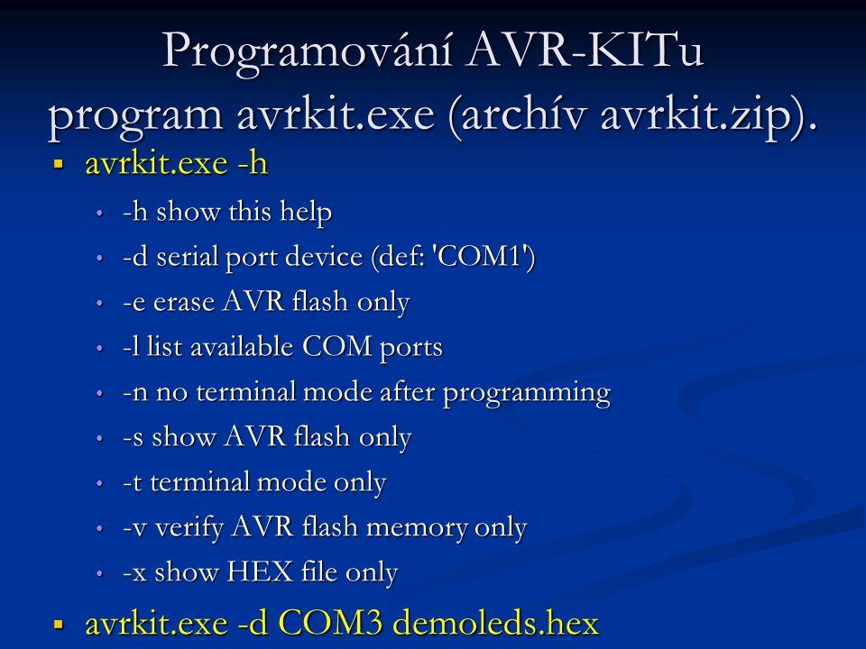 Programování AVR-KITu program avrkit.exe (archív avrkit.zip).