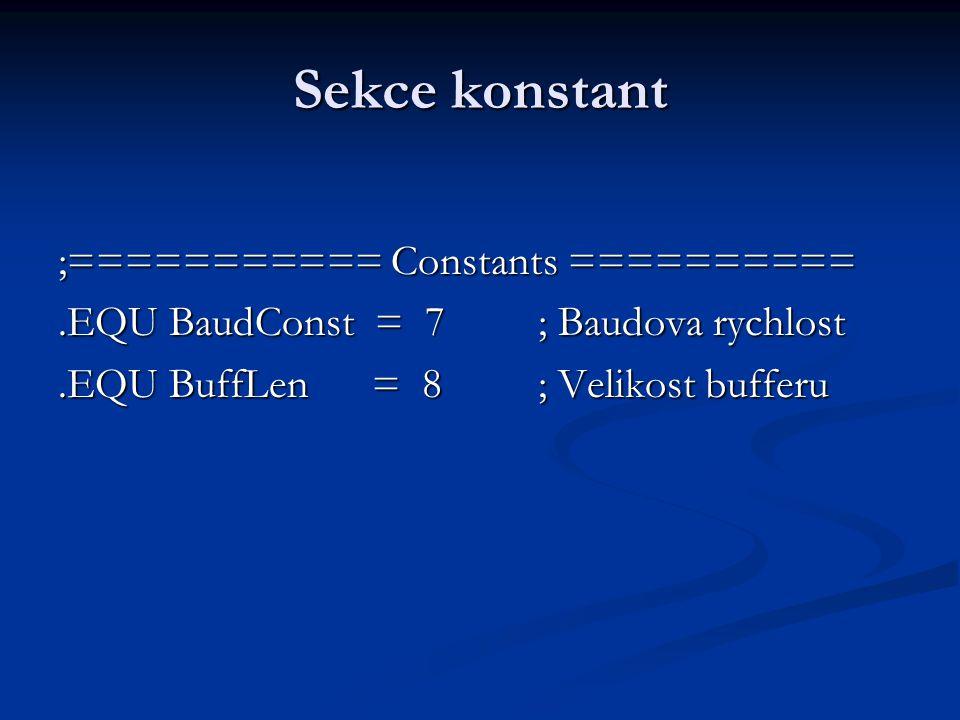 Sekce konstant ;=========== Constants ==========