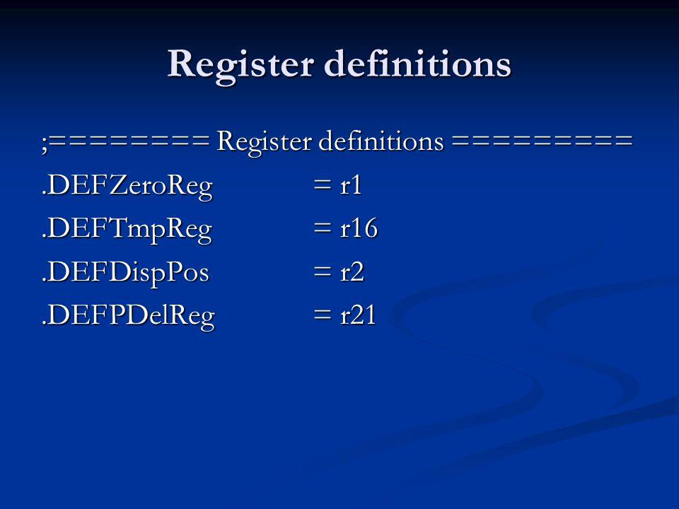 Register definitions ;======== Register definitions =========