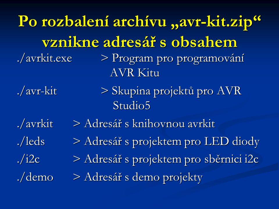 """Po rozbalení archívu """"avr-kit.zip vznikne adresář s obsahem"""
