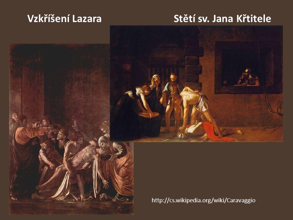 Vzkříšení Lazara Stětí sv. Jana Křtitele
