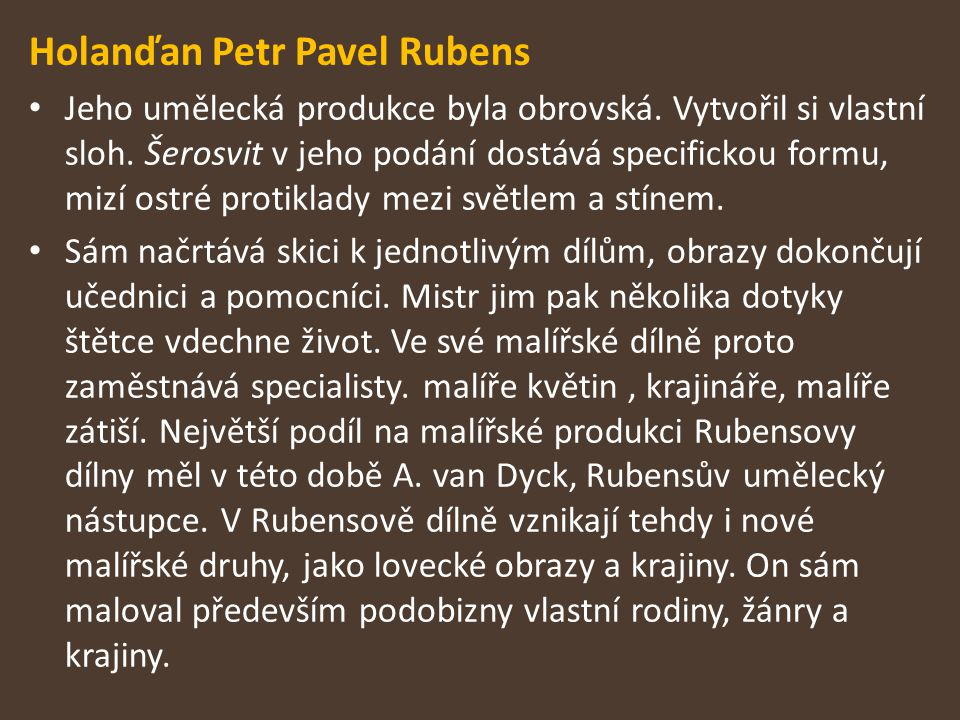 Holanďan Petr Pavel Rubens