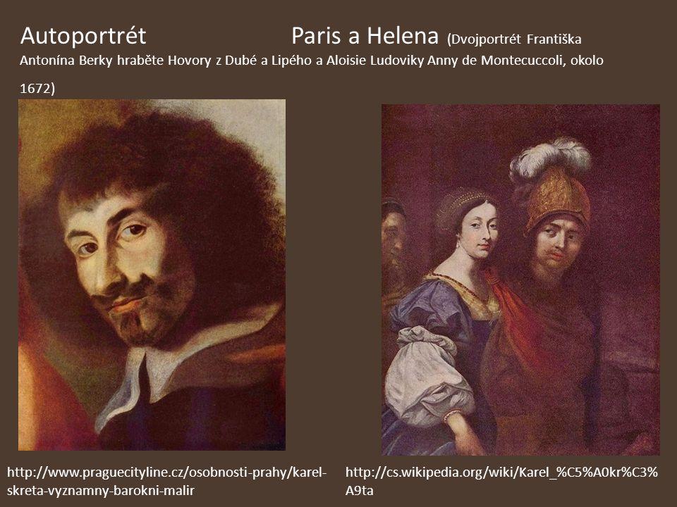 Autoportrét Paris a Helena (Dvojportrét Františka Antonína Berky hraběte Hovory z Dubé a Lipého a Aloisie Ludoviky Anny de Montecuccoli, okolo 1672)