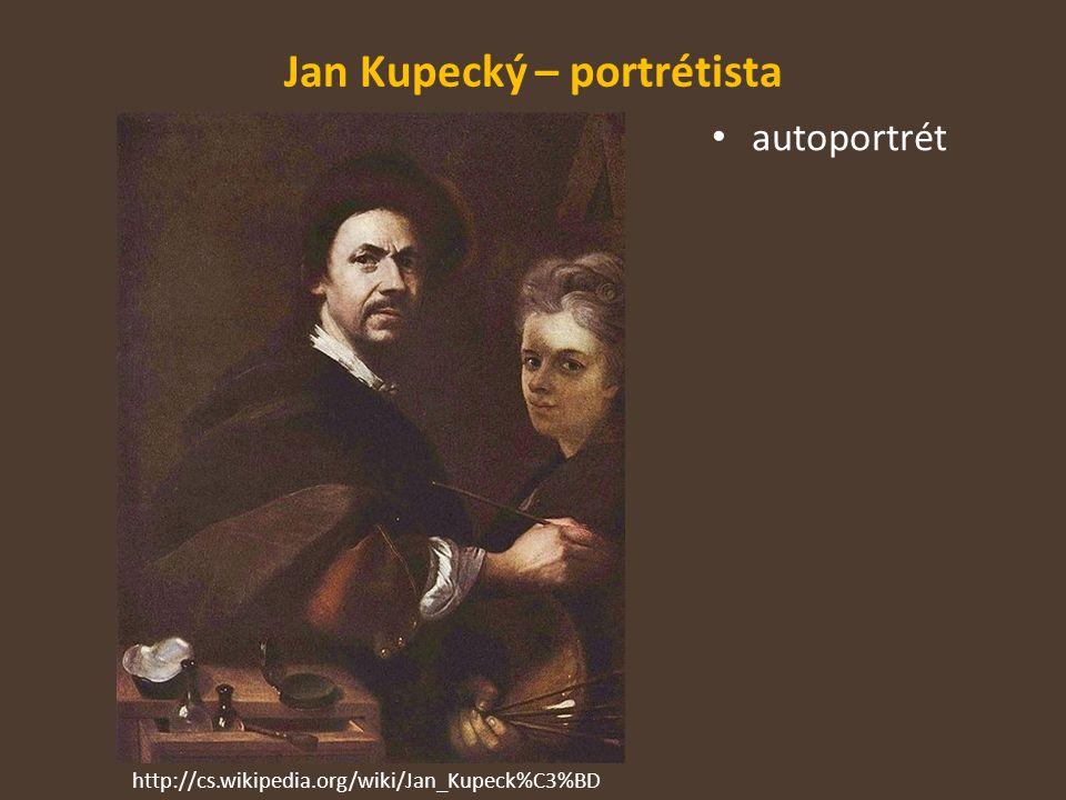 Jan Kupecký – portrétista
