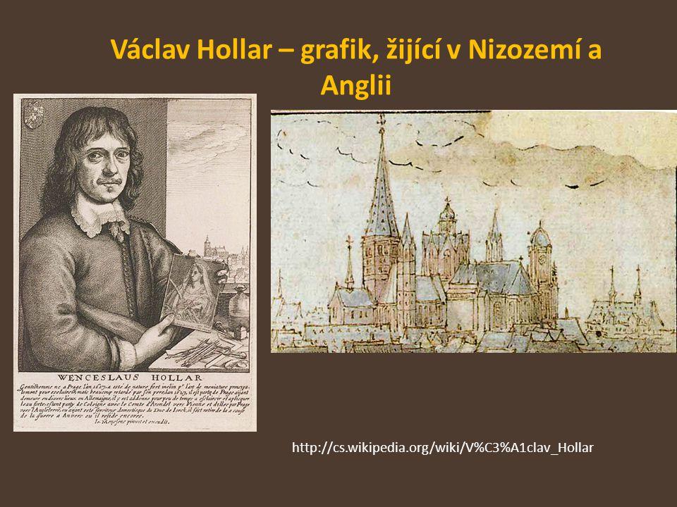 Václav Hollar – grafik, žijící v Nizozemí a Anglii