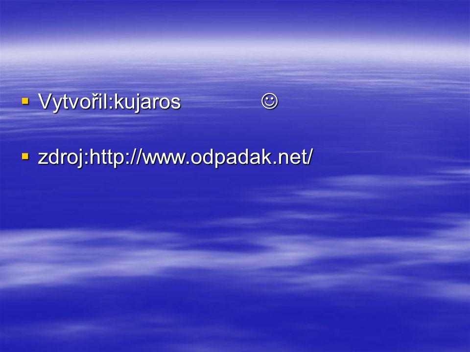 Vytvořil:kujaros  zdroj:http://www.odpadak.net/