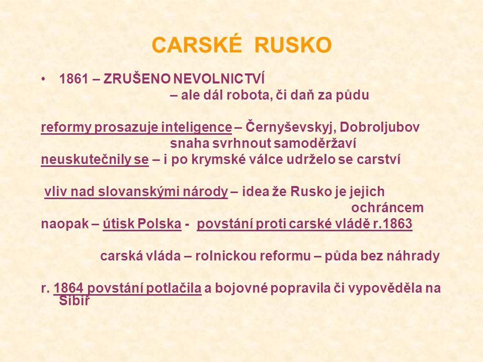 CARSKÉ RUSKO 1861 – ZRUŠENO NEVOLNICTVÍ