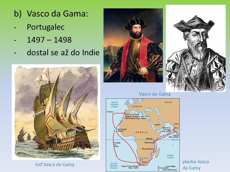 Vasco da Gama: Portugalec 1497 – 1498 dostal se až do Indie