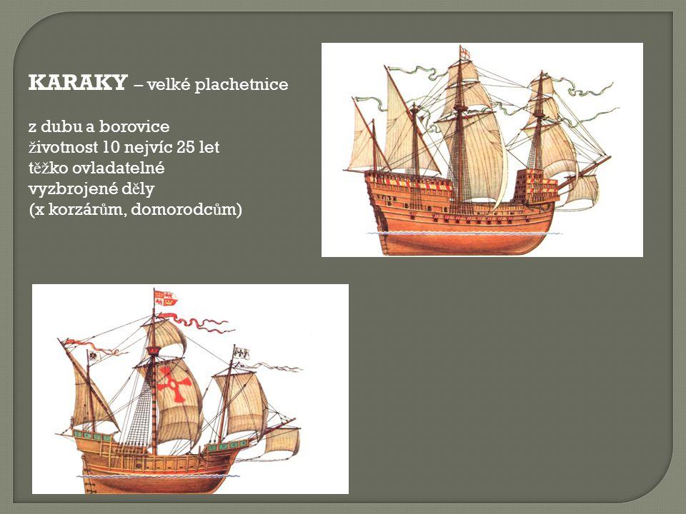 KARAKY – velké plachetnice