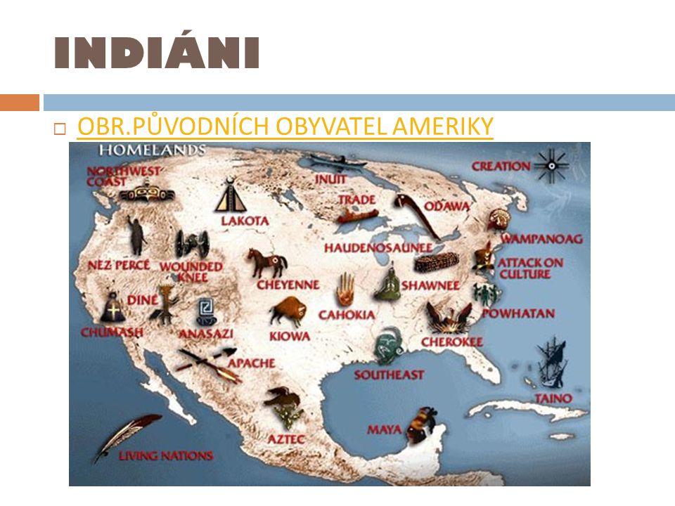 INDIÁNI OBR.PŮVODNÍCH OBYVATEL AMERIKY